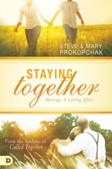 Staying Together: Marriage: A Life Long Affair - eBook