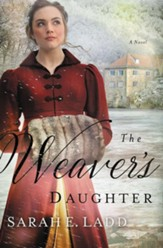 The Weaver's Daughter: A Regency Romance Novel - eBook