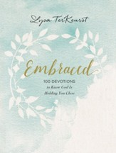 Embraced: 100 Devotions to Know God is Holding You  Close - eBook
