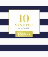 10 Minutes in the Word: Psalms - eBook