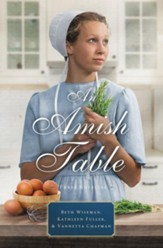 An Amish Table: A Recipe for Hope, Building Faith, Love in Store - eBook