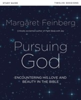 Pursuing God Study Guide: Encountering His Love and Beauty in the Bible - eBook