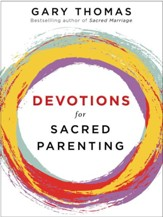 Devotions for Sacred Parenting - eBook