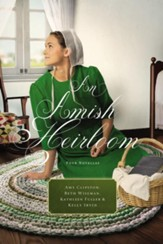 An Amish Heirloom: A Legacy of Love, The Cedar Chest, The Treasured Book, A Midwife's Dream - eBook