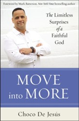 Move into More: The Limitless Surprises of a Faithful God - eBook
