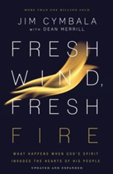 Fresh Wind, Fresh Fire: What Happens When God's Spirit Invades the Hearts of His People - eBook