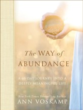 The Way of Abundance: A 60-Day Journey into a Deeply Meaningful Life - eBook