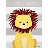 Be Strong and Courageous, Lion, Plaque