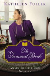 The Treasured Book: An Amish Heirloom Novella / Digital original - eBook