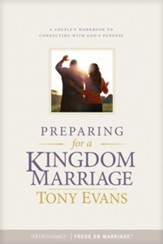 Preparing for a Kingdom Marriage: A Couples Workbook to Connecting with God's Purpose - eBook