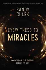 Eyewitness to Miracles - eBook