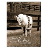 Friends Love At All Times, Horse, Wall Art