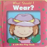 What Should I Wear? Lift the Flap Book  - Slightly Imperfect