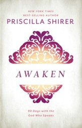Awaken: 90 Days with the God Who Speaks - eBook
