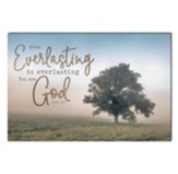 From Everlasting to Everlasting You Are God Wall Art
