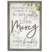 Act Justly Love Mercy and to Walk Humbly With Your God Framed Art