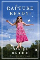 Rapture Ready!: Adventures in the Parallel Universe of Christian Pop Culture - eBook