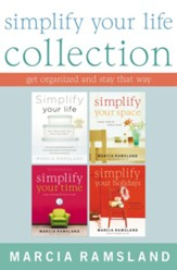 Simplify Your Life Collection: Get Organized and Stay That Way - eBook