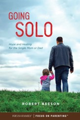 Going Solo: Hope and Healing for the Single Mom or Dad - eBook