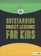 KidMin Toolbox: Outstanding Object Lessons for Kids