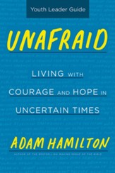 Unafraid Youth Leader Guide - eBook [ePub]: Living with Courage and Hope - eBook