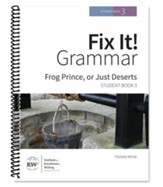 Fix It! Grammar Student Book 3: Frog Prince, or Just Deserts (Grades 6-12)