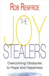 The Joy Stealers: Overcoming Obstacles to Hope and Happiness - eBook