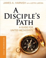 A Disciple's Path Daily Workbook: Deepening Your Relationship with Christ and the Church - eBook