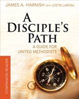 A Disciple's Path Companion Reader: Deepening Your Relationship with Christ and the Church - eBook