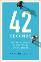 42 Seconds: The Jesus Model for Everyday Interactions - eBook