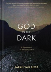 God in the Dark: 31 Devotions to Let the Light Back In - eBook
