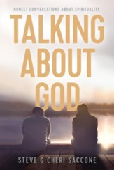 Talking about God: Honest Conversations about Spirituality - eBook