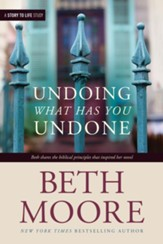 Undoing What Has You Undone - eBook