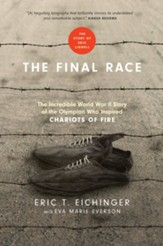 :The Incredible World War II Story of the Olympian Who Inspired Chariots of Fire - eBook