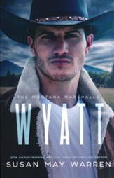 #4 Wyatt: The Montana Marshalls