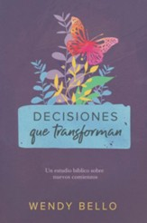 Decisiones que transforman  (Transformational Decisions)