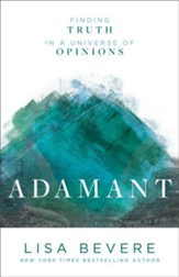 Adamant: Finding Truth in a Universe of Opinions - eBook