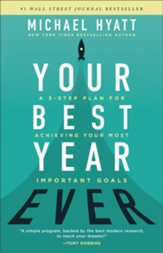 Your Best Year Ever: A 5-Step Plan for Achieving Your Most Important Goals - eBook