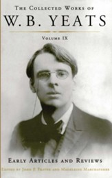 The Collected Works of W.B. Yeats Volume IX: Early Art: Uncollected Articles and Reviews Written Between 1886 and 1900 - eBook
