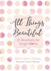 Beautiful One: Devotions for Single Moms - eBook
