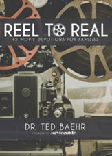 Reel to Real: 45 Movie Devotions for Families - eBook