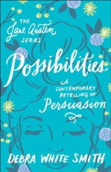 Possibilities (The Jane Austen Series): A Contemporary Retelling of Persuasion - eBook