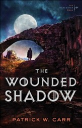 The Wounded Shadow (The Darkwater Saga Book #3) - eBook