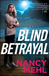 Blind Betrayal (Defenders of Justice Book #3) - eBook