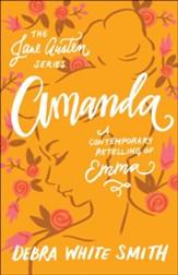 Amanda (The Jane Austen Series): A Contemporary Retelling of Emma - eBook
