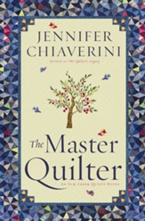 The Master Quilter: An Elm Creek Quilts Novel - eBook