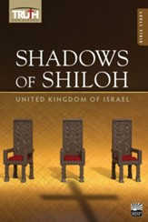 Truth for Living: Shadows of Shiloh