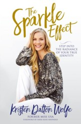 The Sparkle Effect: Releasing a Radiance Beyond Beauty - eBook