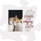 Paws And Enjoy Life Puzzle, Photo Frame