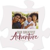 Our Greatest Adventure Puzzle, Photo Frame